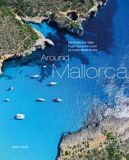 Around Mallorca Die Insel und das Meer von oben