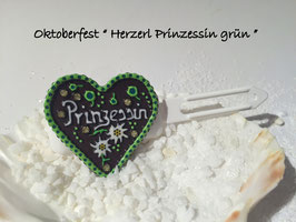 "MotivSpange "" Oktoberfest Prinzessin grün  mit SWK """