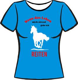Pferde T-Shirt mit Spruch:Wenn das Leben ..