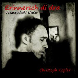 CD - Erinnersch di dra