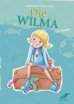 Die WILMA hat Ferien - Taschenbuch - innen farbig