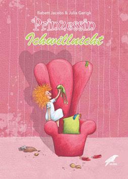 Prinzessin Ichwillnicht - Lesebuchbroschüre stabil