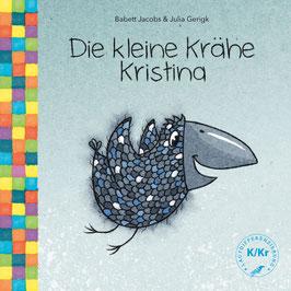 Die kleine Krähe Kristina - Bilderbuch - Lautdifferenzierung K/Kr
