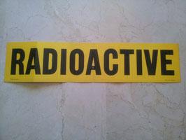 """Cartel """"RADIOACTIVE"""". Vietnam."""