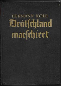 Deutschland marschiert - Ein Buch von den Taten und Opfern der Väter im Weltkrieg 1914/18