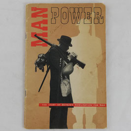 Man Power - The story of britain's mobilisation for war