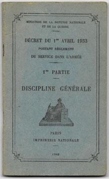 Armée française - Portant Règlement du service dans l'armée - Discipline Générale - 1940
