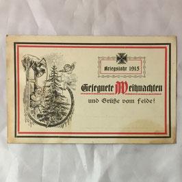 Kriegsjahr 1915 - Gesegnete Weihnachten und Grüße vom Felde!