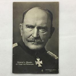 German Postcard 'General v. Beseler, der Sieger von Antwerpen'