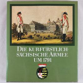Die kurfürstlich-sächsische Armee um 1791
