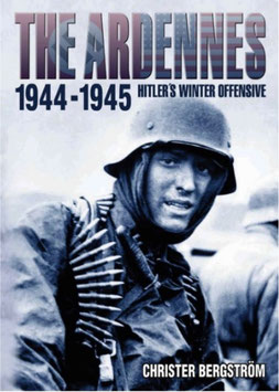 The Ardennes 1944-1945 Hitler'S Winter Offensive