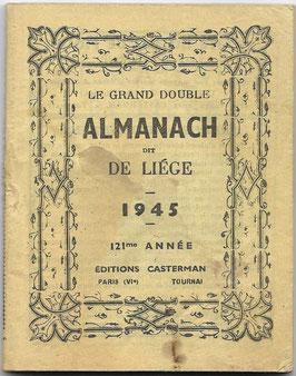 Le Grand double Almanach dit de Liége - 1945