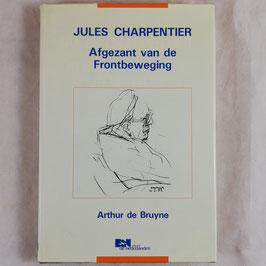 Jules Charpentier - Afgezant van de Frontbeweging