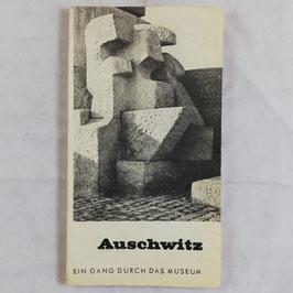 Auschwitz - Ein Gang durch das Museum