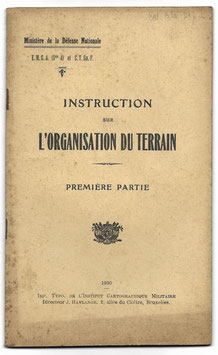 Belgisch leger - Instruction sur l'organisation du terrain - 1930