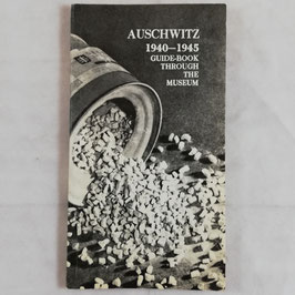 Auschwitz 1940 - 1945 - Guide-book through the museum