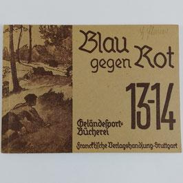 Blau gegen Rot - Geländesportbücherei 13-14