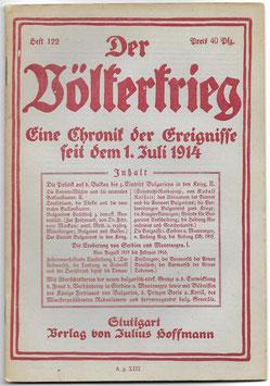 Der Völkerkrieg - eine Chronik der Ereignisse seit dem 1. Juli 1914