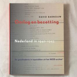Oorlog en bezetting - Nederland in 1940 - 1945