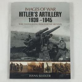 Hitler's Artillery 1939-1945