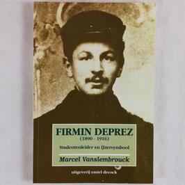 Firmin Deprez (1890-1916) - Studentenleider en Ijzersymbool
