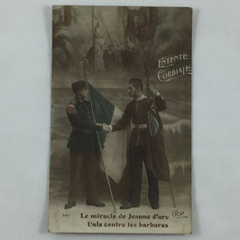 French Postcard 'Entente Cordiale - Le miracle de Jeanne d'arc Unis contre les barbares'