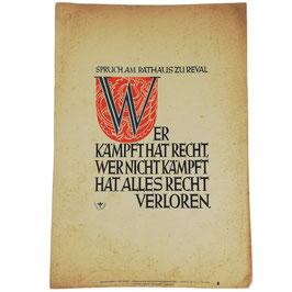 Wochenspruch der NSDAP - Wer kämpft hat Recht, wer nicht kämpft hat alles Recht verloren - 1942