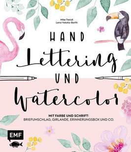 HANDLETTERING & WATERCOLOR VON LENA YOKOTA-BARTH, MIKE TRENDL