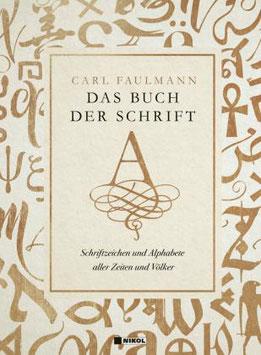 DAS BUCH DER SCHRIFT - CARL FAULMANN