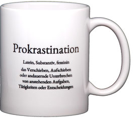 """Wortschatztasse """"Prokrastination"""""""
