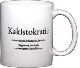 "Wortschatztasse ""Kakistokratie"""