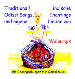 Traditionell indische Odissi Songs,Chantings und eigene Lieder, CD