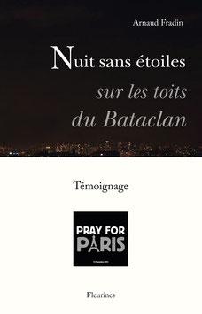 Nuit sans étoiles sur les toits du Bataclan