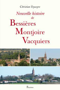 Nouvelle histoire de Bessières, Montjoire, Vacquiers