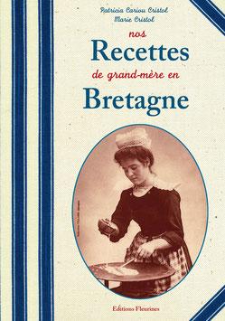 Nos recettes de grand-mère en Bretagne