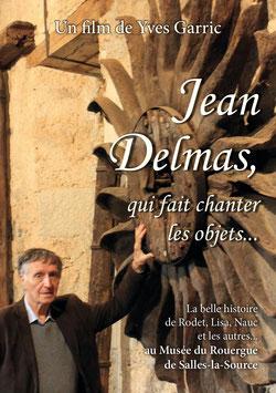 """DVD """"Jean Delmas, qui fait chanter les objets..."""""""