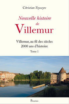 Nouvelle histoire de Villemur (Tome 1)