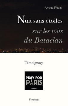 Nuit sans étoiles sous les toits du Bataclan