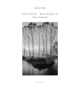 Aveyron Rouergue Terre d'attache (disponible le 15/11/18)