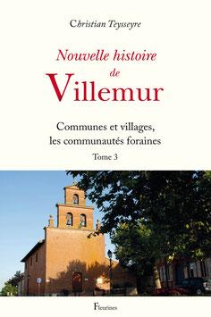 Nouvelle histoire de Villemur (Tome 3) disponible le 1er mai 2018