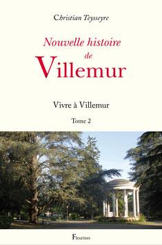 Nouvelle histoire de Villemur (Tome 2)