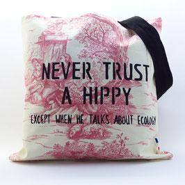 """Never Trust a Hippy..."""