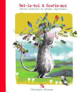 RAT-LE-BOL & SOURIS-MOI