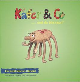 """Käfer und Co 2 -  """"... und du bist raus!"""""""