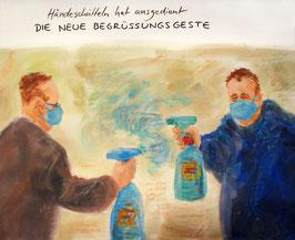 """Statt Händeschütteln"" - Format A3 - Tempera auf Leinwand"