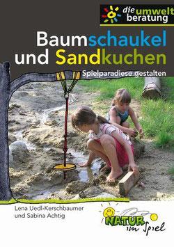 Baumschaukel und Sandkuchen
