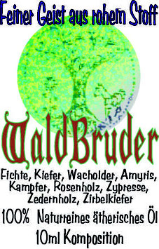 """eigene Mischung:""""Waldbruder"""" 10ml"""