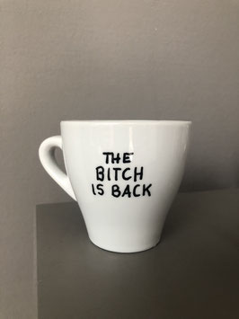 "Tasse Cappuccino medium |  Digital Serie: ""The bitch is back"""