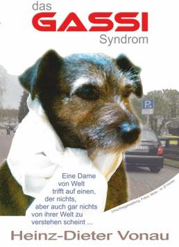 Das Gassi Syndrom