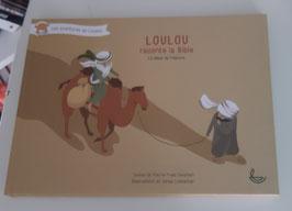 Loulou raconte la Bible le début de l'histoire